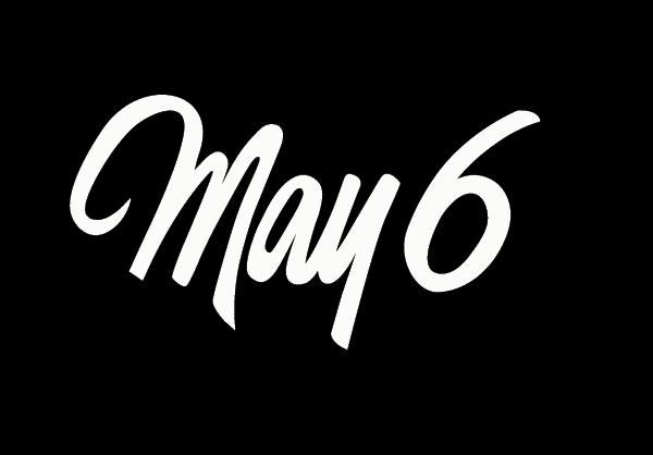 שישה במאי  May 6