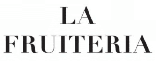 לה פרוטריה La Fruiteria